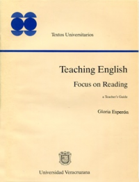 Cubierta para Teaching English. Focus on Reading: A Teacher's Guide