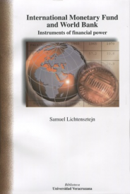 Cubierta para International Monetary Fund and World Bank: Instruments of Financial Power