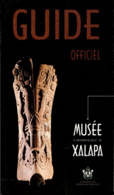 Cubierta para Guide officiel Musée d'anthropologie de Xalapa
