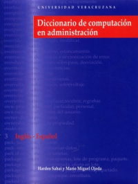 Cubierta para Diccionario de computación en administración / Dictionary of computing in management: Inglés-español / English-Spanish